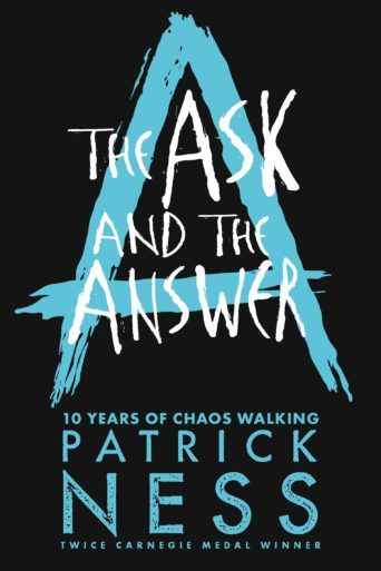 The Ask and the Answer (10th Anniversary Edition)